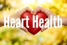 Heart Health / by Get Healthy U | Chris Freytag
