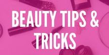 Beauty Tips & Tricks / We can all use a  few little beauty tricks right? Here are our tips and tricks to keep our face and body feeling and looking beautiful!