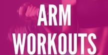 Arm Workouts / Use these upper body workouts to tone and strengthen your shoulders, biceps, triceps, and chest! Be tank top ready with sexy and strong arms.