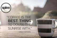Spinn Your Day / Your morning cup of coffee is much more than a beverage.