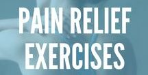 Pain Relief Exercises / Pain is never a good thing, but try these great exercises, stretches, and techniques you can do to relieve pain and prevent further injury.