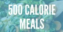 500 Calorie Meals / These delicious recipes are 500 calories or less! If you are ready to start eating better pin these healthy recipes for later and get organized for weight loss and healthy living!