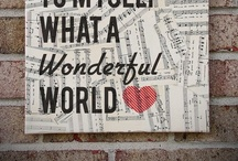 World, Wonderful World / by Helen Ackley