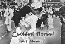 Csókkal fizess! / 2014. február 14.