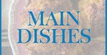 Main Dishes / Recipes for main dishes containing poultry (chicken, turkey) beef, pork, seafood (shrimp, crab, fish), legumes (peas and beans), or vegetables.