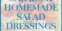 Salads and Homemade Salad Dressings / Recipes for salads and homemade salad dressings.