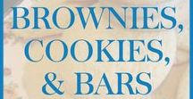Brownies, Cookies, and Bars / Recipes for brownies, cookies, and dessert bars.