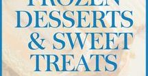Frozen Desserts and Sweet Treats / Recipes for frozen desserts and sweet treats (ice cream, frozen salads, popsicles, sorbet, ice cream floats), Easy to make recipes, no bake frozen dessert recipes