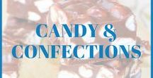 Candy and Confections / Recipes for homemade candy and confections.