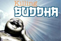 """Killing Buddha - My New Film! / When life is in chaos we are forced to change, a lesson successful film producer Sara Wells reluctantly learns when her seemingly perfect life comes crashing down. Desperate for work, she takes on a documentary project about finding God in the New Age. Will """"Killing Buddha"""" mark her triumphant return to the riches she thinks her life once contained? Or will she and her mismatched crew of seekers, believers and cynics find that ultimately it's not what you have and what you believe in, but who yo"""