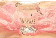 I Wish I May, I Wish I Might / Wishes hopes dreams  / by Darla McBryde