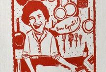 Bon Appetit/Julia Child / Inspired by my daughter/best friend Amanda / by Madre Wick