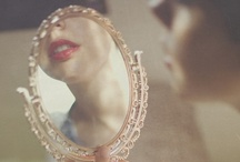 M I R R O R  M I R R O R / Beauty is Eternity Gazing At Itself in a Mirror / by Noelle Konieczny