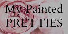 My Painted Pretties! / I am a floral artist, please visit my website www.josiesjoys.com