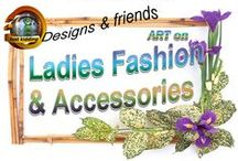 Ladies Fashion and Accessories / In this board you will find an amazing and creative collection of designs just for WOMAN ONLY!