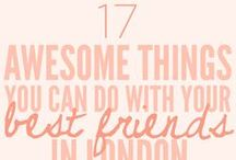 L I F E | london... / Things to do in my spiritual home