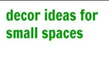 Decor Ideas For Small Spaces / Ideas on how to make the most of the space, furnishings & decor of a small living space.