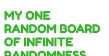 My One Random Board Of Infinite Randomness