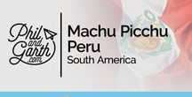 • Machu Picchu / Various travel blogger posts to Machu Picchu, Peru