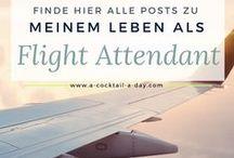 Flight Attendants – Tipps & Erfahrungen / Das Leben zwischen JetLag & JetSet ist Alltag für Flight Attendants. Hier sammle ich Erfahrungen und Tipps für den Arbeitsalltag aber auch Ideen, die Passagieren das Fliegen erleichtern.