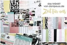 "Märzkit 2016 ""Zeit für uns"" + AddOns / Werke mit dem Scrapbooking Kit, Minikit, Project Life Kit, Planner Kit, Karten Kit, Mixed Media Kit und den Klartext Stempel AddOns von www.danipeuss.de #dpMärzkit16"