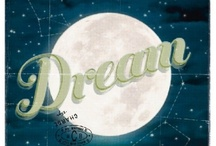 Dream BIG! / by Miss Chelsey