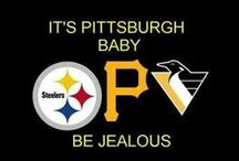 Pittsburgh / Steelers, Buccos, Pens, People, Places, Things / by Rhiannon Schaffer