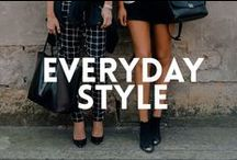 Everyday FASHION / My fashion finds, my everyday style.