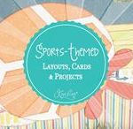 Sports-Themed Layouts, Cards & Projects