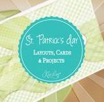 St. Patrick's Day Layouts, Cards & Projects