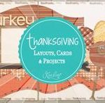 Thanksgiving Layouts, Cards & Projects / Thanksgiving Scrapbooking Layouts, Thanksgiving Cards & Thanksgiving Projects created using Kiwi Lane Designer Templates