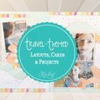 Travel-Themed Layouts, Cards & Projects / Travel Themed Layouts, Cards & Projects from all of our Travel Adventures