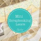 Mini Scrapbooking Layouts
