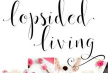 Lopsided Living / resources, encouragement, and ideas for embracing #LopsidedLiving — the purposeful pursuit of an unbalanced life