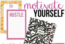 MOTIVATION FOR ALL OCCASIONS   / by Caroline Bock