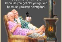 A G I N G  H U M O U R / Old age is not so bad when you consider the alternative