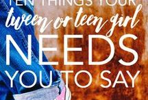 Parenting Tweens & Teens / Resources and encouragement for moms with girls who are tweens or teens ... because, let's face it, we need all the help we can get!