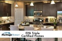EPA Triple Certified Homes / by Meritage Homes