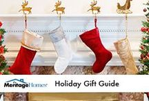 Holiday Gift Guide / Stocking stuffers and gift ideas for your family and friends.  / by Meritage Homes