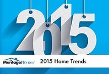 2015 Home Trends / Trends to try in 2015 for your home.  / by Meritage Homes