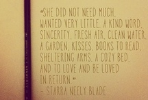 Quips & Quotes / Sayings That I Feel Should Be Shared ... some good, some bad, some I need to be reminded of daily. / by M. A.
