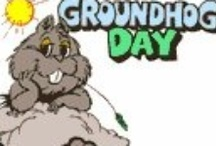 Groundhog Day-February 2nd / by S Cooper