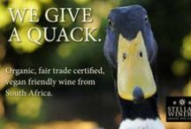 We give a quack! / Stellar Winery's mission to live and work in harmony with our planet and all the wonderful people who live on it!  (hash tag)wegiveaquack