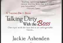 Talking Dirty with the Boss  / by Jackie Ashenden