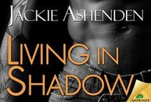 Living in Shadow (AKA Dark Soldier) / by Jackie Ashenden