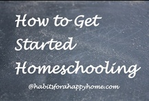 How to Get Started Homeschooling / Resources to encourage you as you begin your homeschool journey