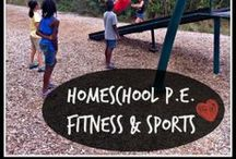 Homeschool P.E. and Family Fitness / resources for physical fitness and homeschool physical education and health