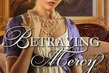 My Books: Betraying Mercy