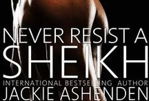 Never Resist A Sheikh / by Jackie Ashenden