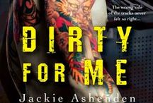 Dirty for Me /   / by Jackie Ashenden
